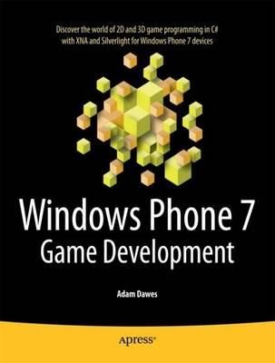 Windows Phone 7 Game Development (Paperback)