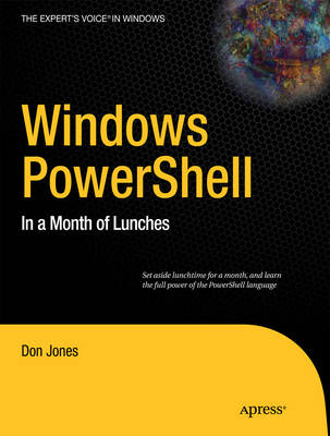 Windows PowerShell: In a Month of Lunches (Paperback)