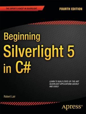 Beginning Silverlight 5 in C# (Paperback)