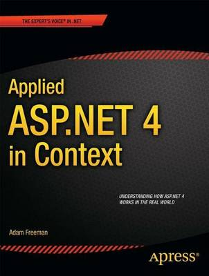 Applied ASP.NET 4 in Context (Paperback)
