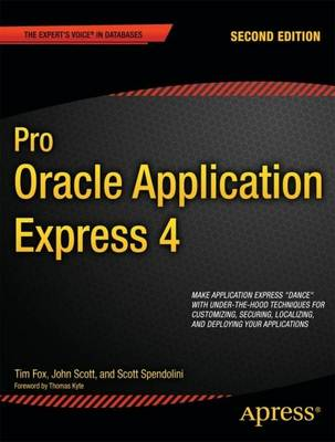 Pro Oracle Application Express 4 (Paperback)