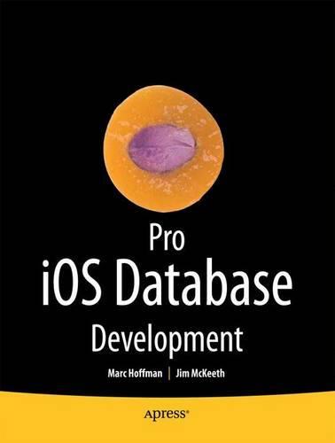 Pro IOS Database Development (Paperback)