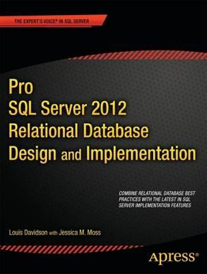 Pro SQL Server 2012 Relational Database Design and Implementation (Paperback)