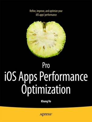 Pro iOS Apps Performance Optimization (Paperback)