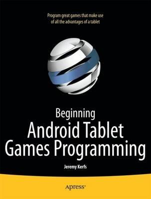 Beginning Android Tablet Games Programming (Paperback)