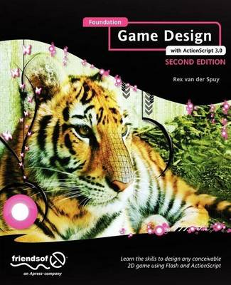Foundation Game Design with ActionScript 3.0 (Paperback)