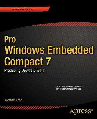 Pro Windows Embedded Compact 7: Producing Device Drivers (Paperback)