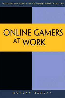 Online Game Pioneers at Work (Paperback)