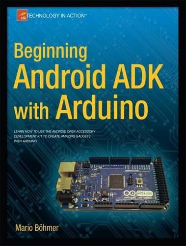 Beginning Android ADK with Arduino (Paperback)