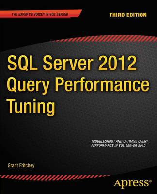 SQL Server 2012 Query Performance Tuning (Paperback)
