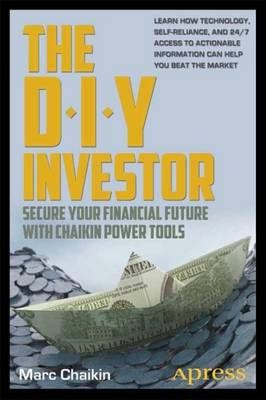 The DIY Investor: Secure Your Financial Future with Chaikin Power Tools (Paperback)