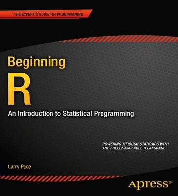 Beginning R: An Introduction to Statistical Programming (Paperback)
