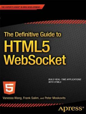 The Definitive Guide to HTML5 WebSocket (Paperback)