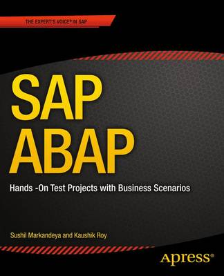 SAP ABAP: Hands-On Test Projects with Business Scenarios (Paperback)