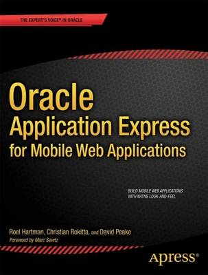 Oracle Application Express for Mobile Web Applications (Paperback)
