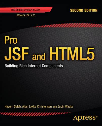 Pro JSF and HTML5: Building Rich Internet Components (Paperback)