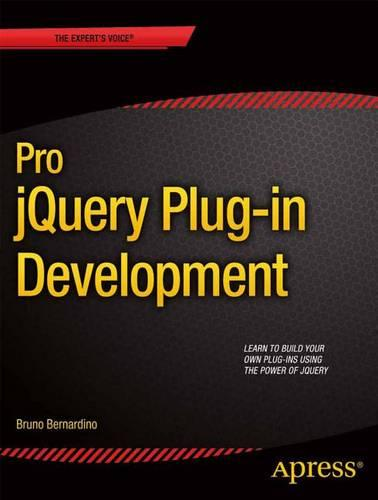Pro JQuery Plug-in Development (Paperback)