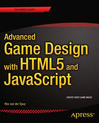 Advanced Game Design with HTML5 and JavaScript (Paperback)