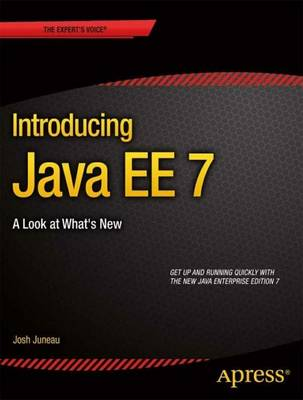 Introducing Java EE 7: A Look at What's New (Paperback)