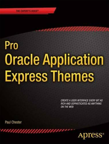 Pro Oracle Application Express Themes (Paperback)