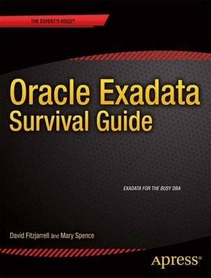 Oracle Exadata Survival Guide (Paperback)