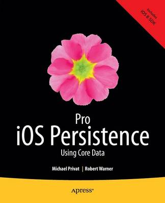 Pro iOS Persistence: Using Core Data (Paperback)