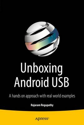 Unboxing Android USB: A hands on approach with real world examples (Paperback)