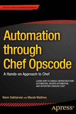 Automation through Chef Opscode: A Hands-on Approach to Chef (Paperback)