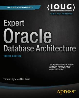 Expert Oracle Database Architecture (Paperback)