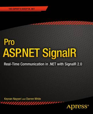 Pro ASP.NET SignalR: Real-Time Communication in .NET with SignalR 2.1 (Paperback)