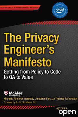 The Privacy Engineer's Manifesto: Getting from Policy to Code to QA to Value (Paperback)