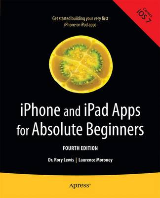 iPhone and iPad Apps for Absolute Beginners (Paperback)