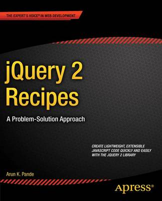 jQuery 2 Recipes: A Problem-Solution Approach (Paperback)