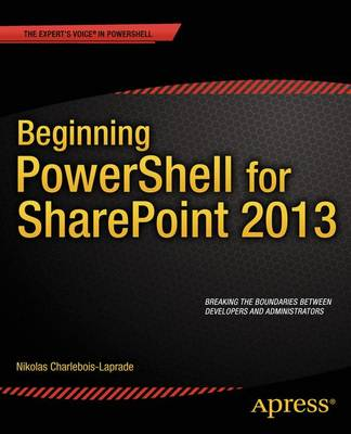 Beginning PowerShell for Sharepoint 2013 (Paperback)