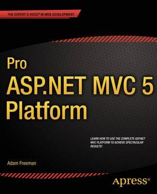 Pro ASP.NET MVC 5 Platform (Paperback)
