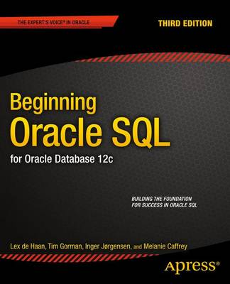 Beginning Oracle SQL: For Oracle Database 12c (Paperback)