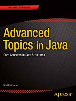 Advanced Topics in Java: Core Concepts in Data Structures (Paperback)