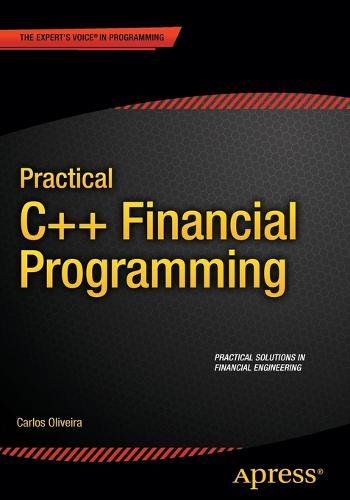 Practical C++ Financial Programming (Paperback)