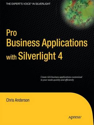 Pro Business Applications with Silverlight 4 (Paperback)
