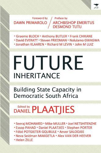 Future Inheritance: Building Capacity in Democratic South Africa (Paperback)