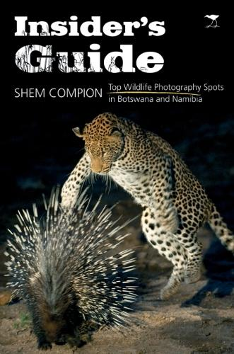 Insider's Guide: Top Wildlife Photography Spots in Botswana and Namibia (Paperback)
