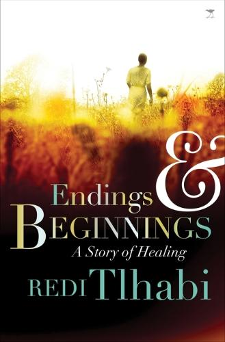 Endings and beginnings (Paperback)