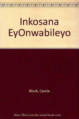 Inkosana eyOnwabileyo (Paperback)