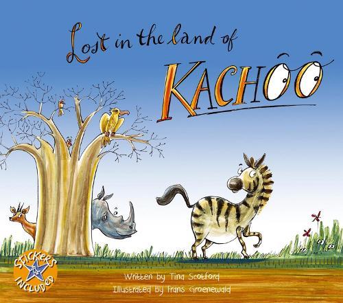 Lost in the land of Kachoo - The land of Kachoo (Paperback)