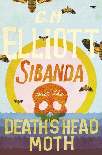 Sibanda and the death head moth (Paperback)