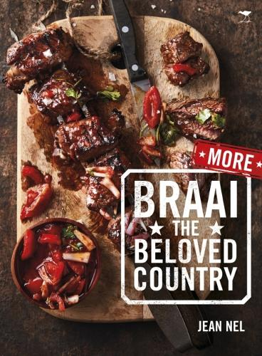 More braai the beloved country (Paperback)