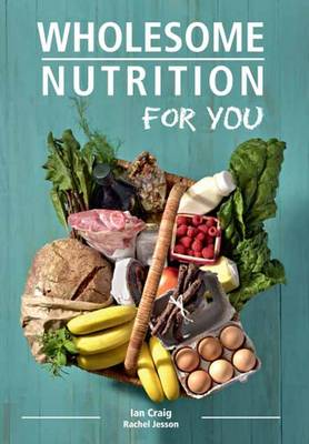 Wholesome nutrition for you (Paperback)