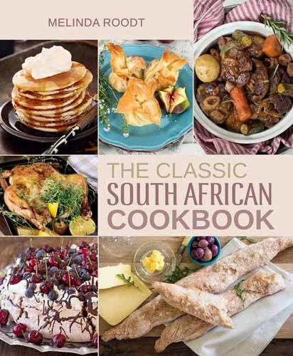 The classic South African cookbook (Hardback)