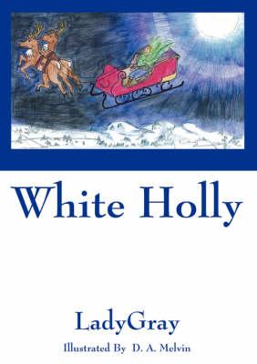 White Holly (Paperback)