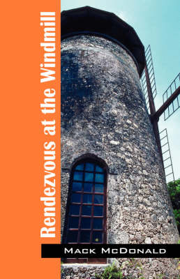 Rendezvous at the Windmill (Paperback)
